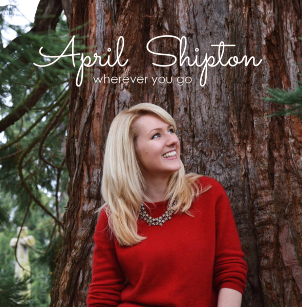 Wherever You Go – the Debut EP from April Shipton
