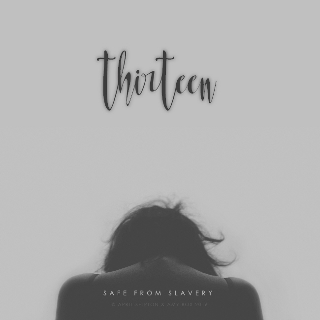 'Thirteen' will Hit the Online Shelves for Anti-Slavery Day!