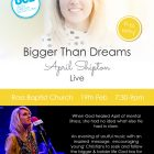 Bigger Than Dreams - Launches February 19th at Ross Baptist Church