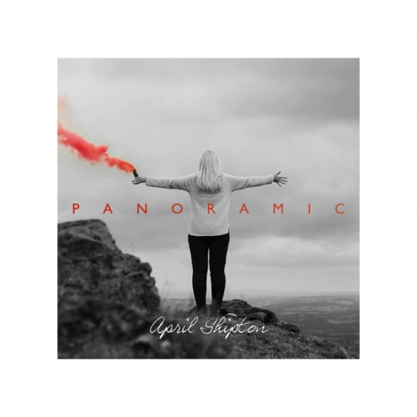 Panoramic - the first full-length album to be released by Christian singer/songwriter April Shipton